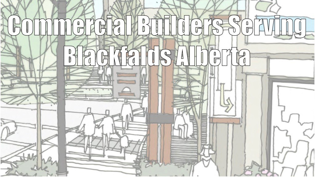 Commercial Builders Blackfalds Alberta
