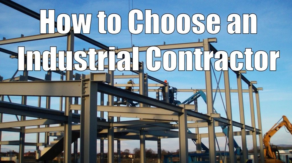 how to choose an industrial contractor in alberta